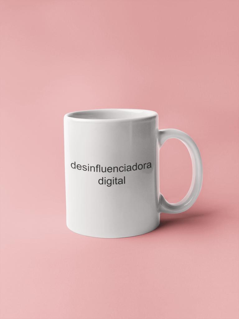 Desinfluenciadora digital - Caneca
